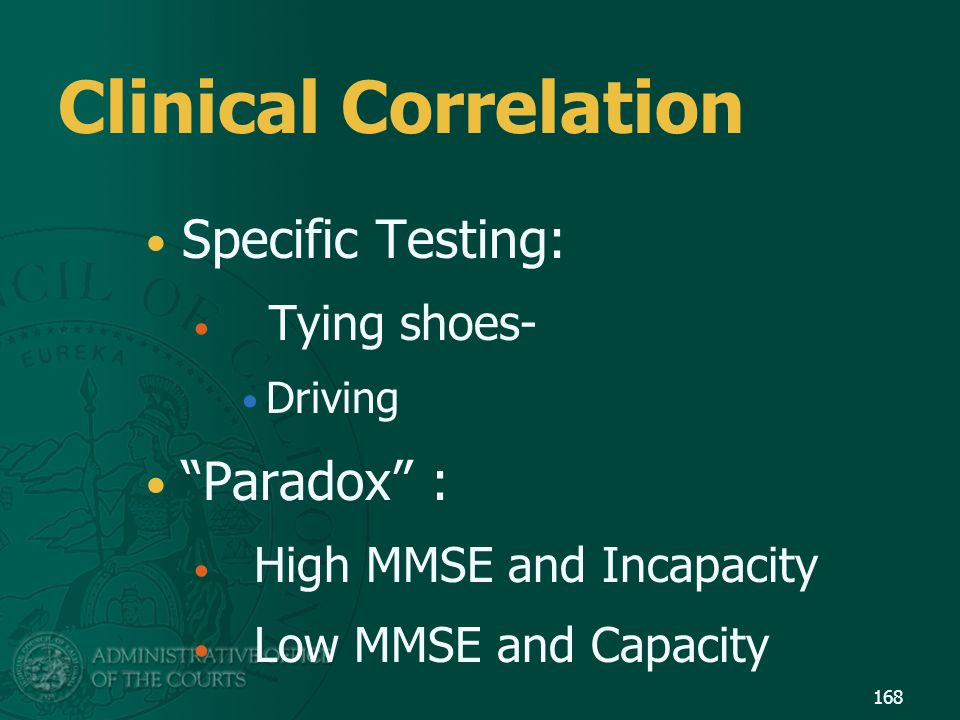 Clinical Correlation Specific Testing: Paradox : Tying shoes-