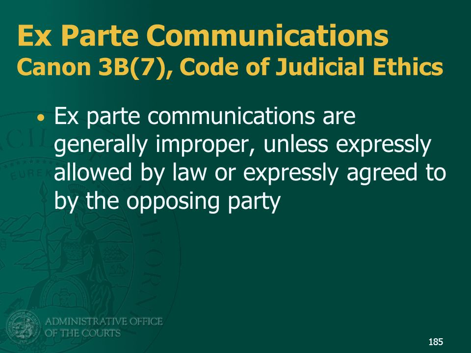 Ex Parte Communications Canon 3B(7), Code of Judicial Ethics