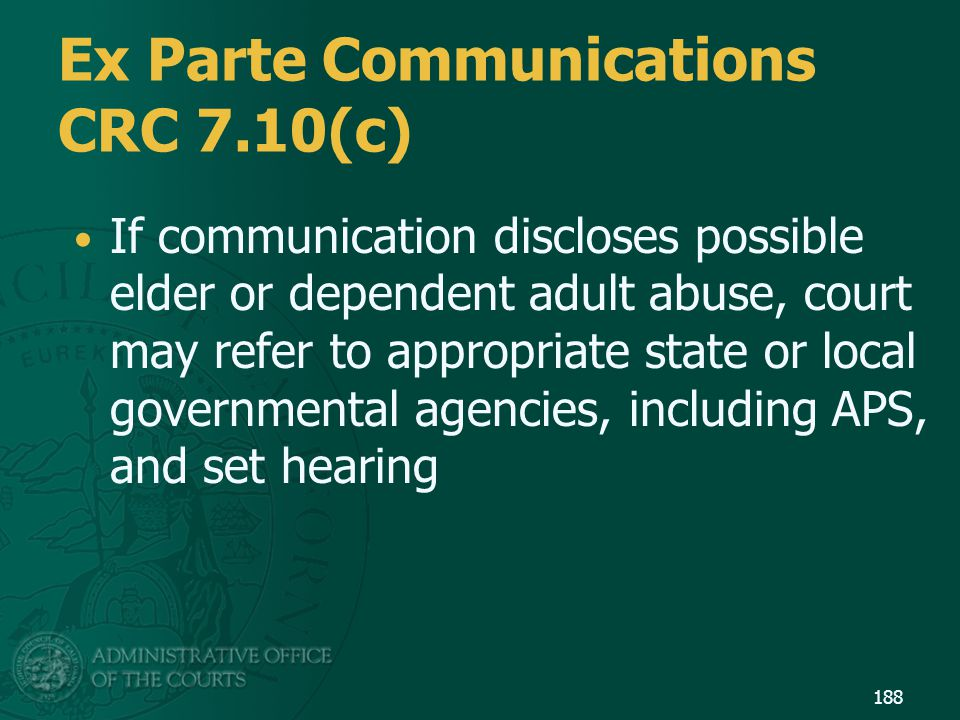 Ex Parte Communications CRC 7.10(c)