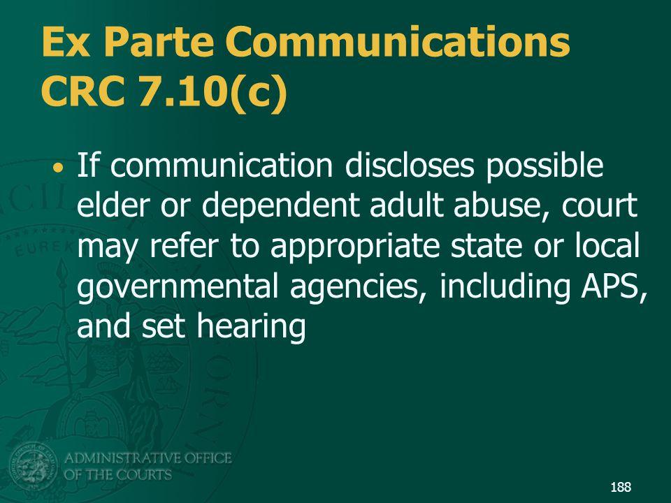 Ex Parte Communications CRC 7.10(c)