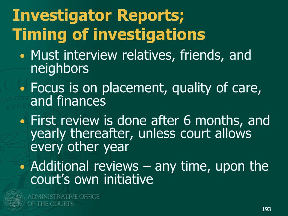 Investigator Reports; Timing of investigations