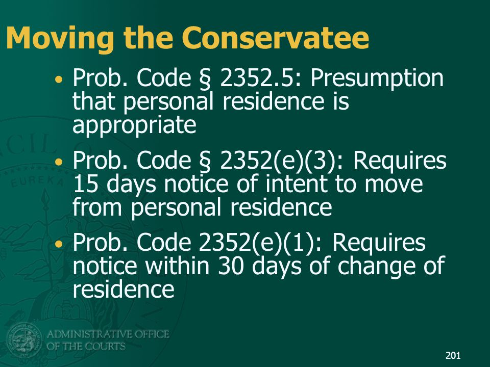 Moving the Conservatee