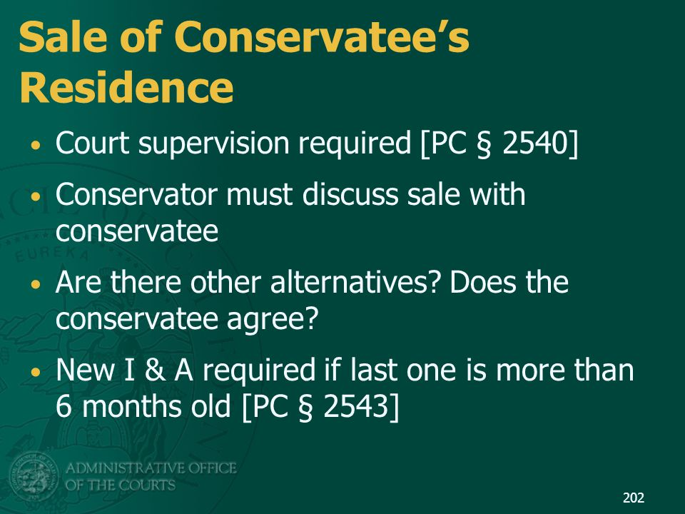 Sale of Conservatee's Residence