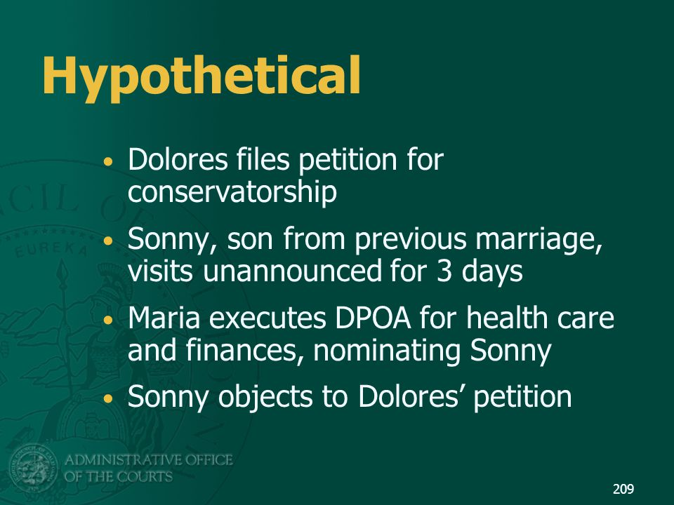 Hypothetical Dolores files petition for conservatorship