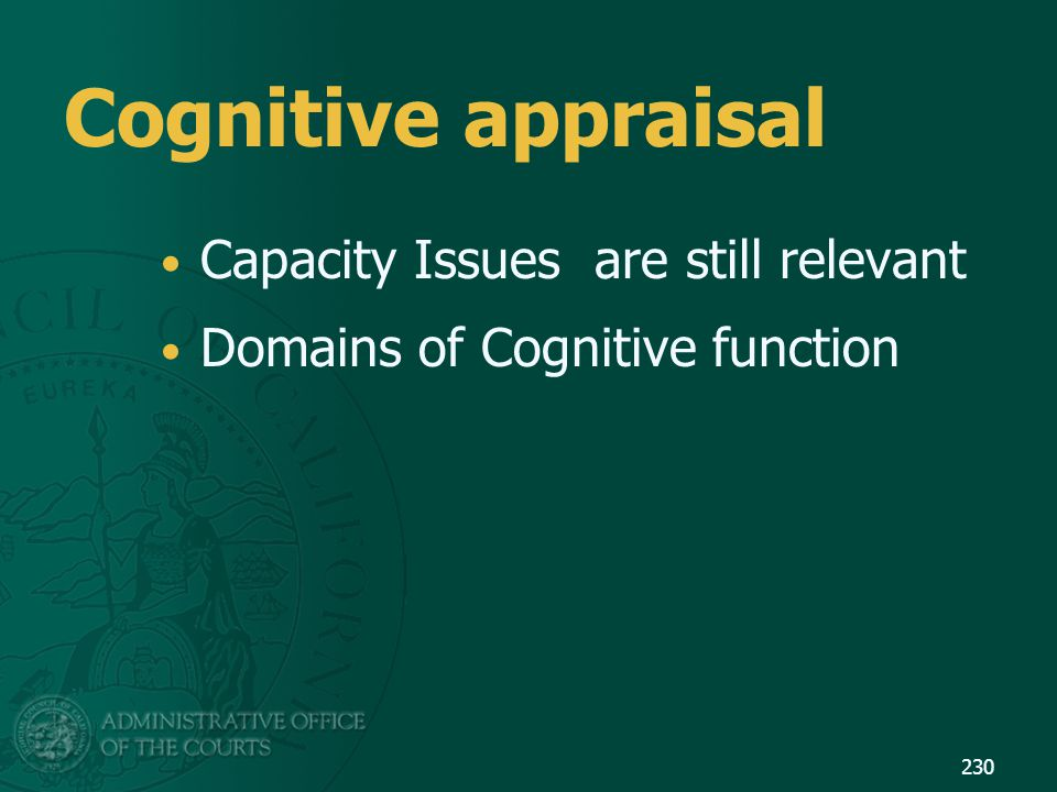 Cognitive appraisal Capacity Issues are still relevant