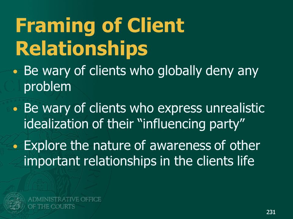 Framing of Client Relationships