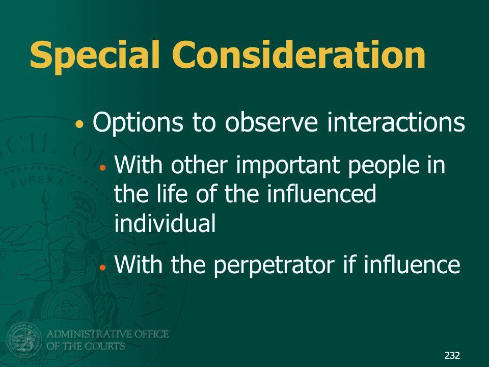 Special Consideration