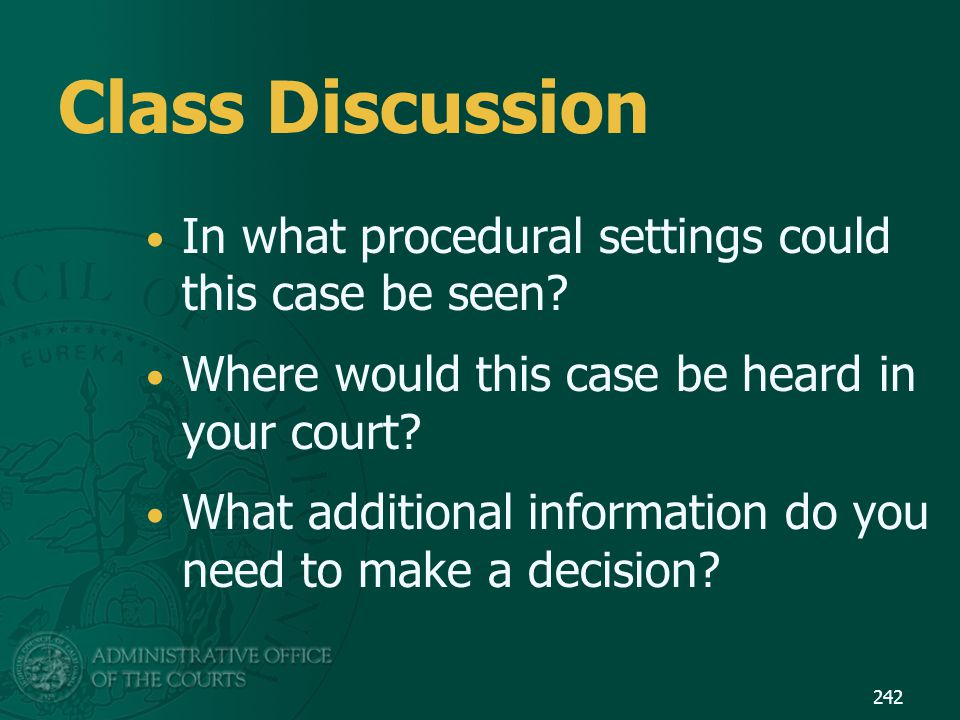 Class Discussion In what procedural settings could this case be seen