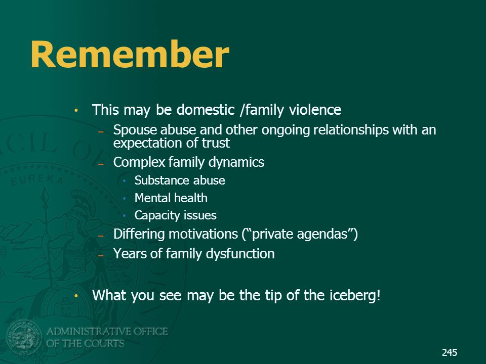 Remember This may be domestic /family violence