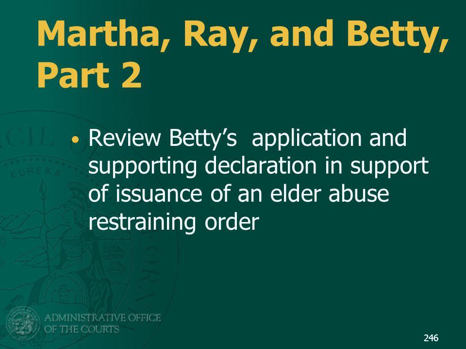 Martha, Ray, and Betty, Part 2