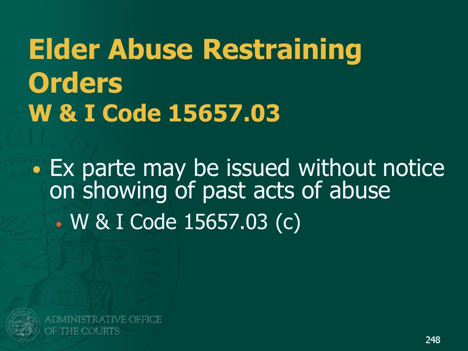 Elder Abuse Restraining Orders W & I Code