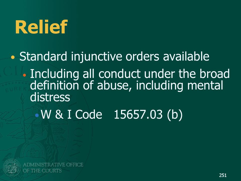 Relief Standard injunctive orders available