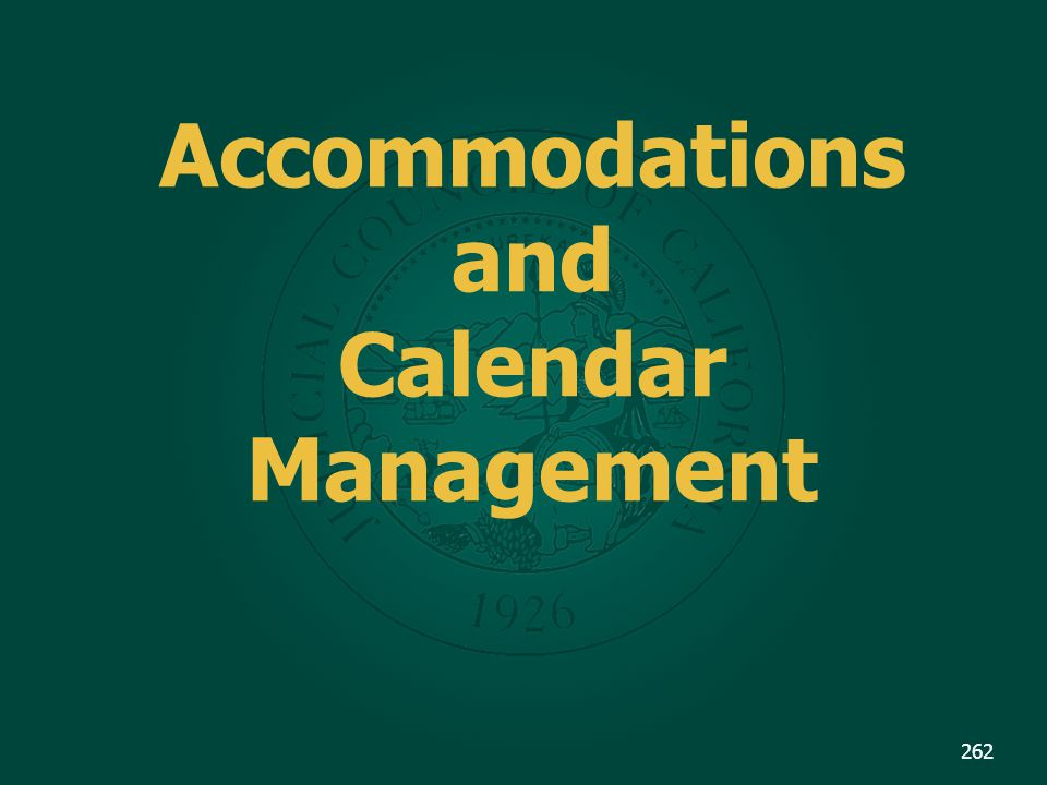 Accommodations and Calendar Management