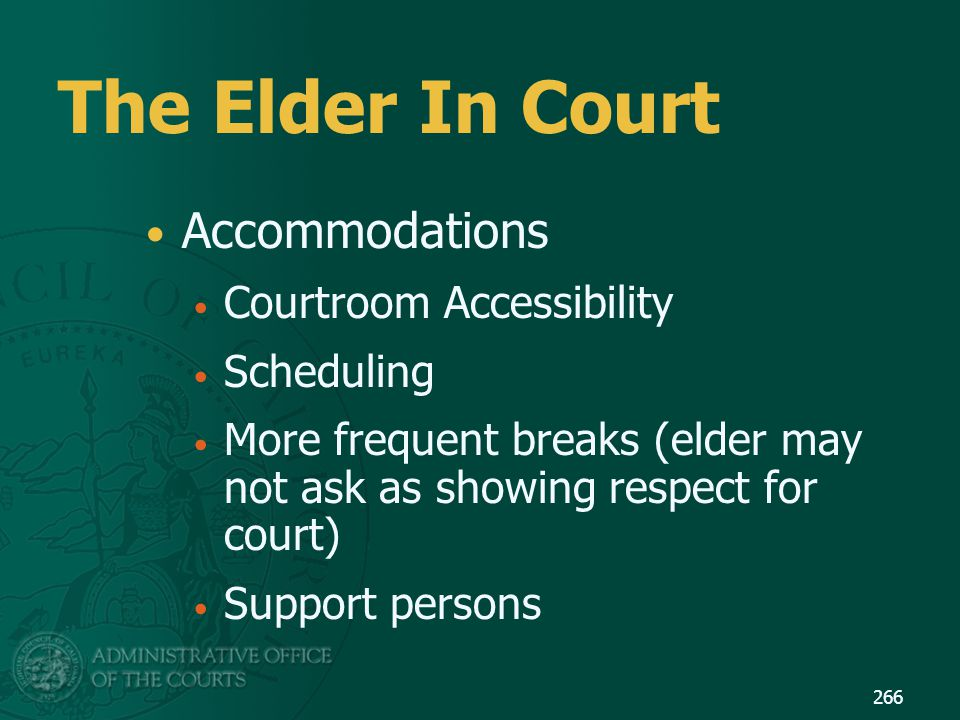 The Elder In Court Accommodations Courtroom Accessibility Scheduling