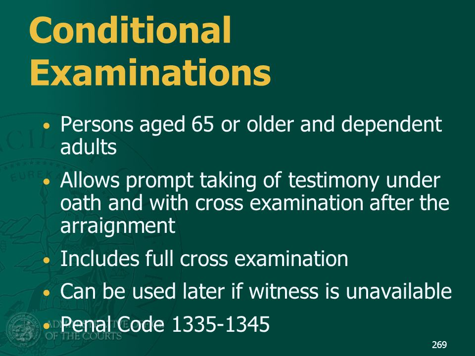 Conditional Examinations