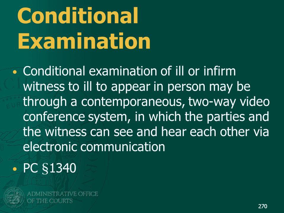 Conditional Examination