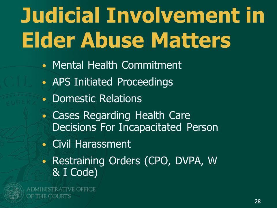 Judicial Involvement in Elder Abuse Matters