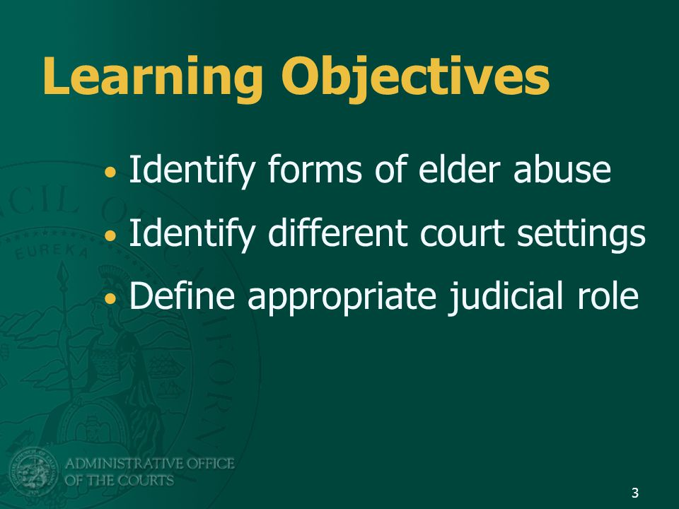 Learning Objectives Identify forms of elder abuse