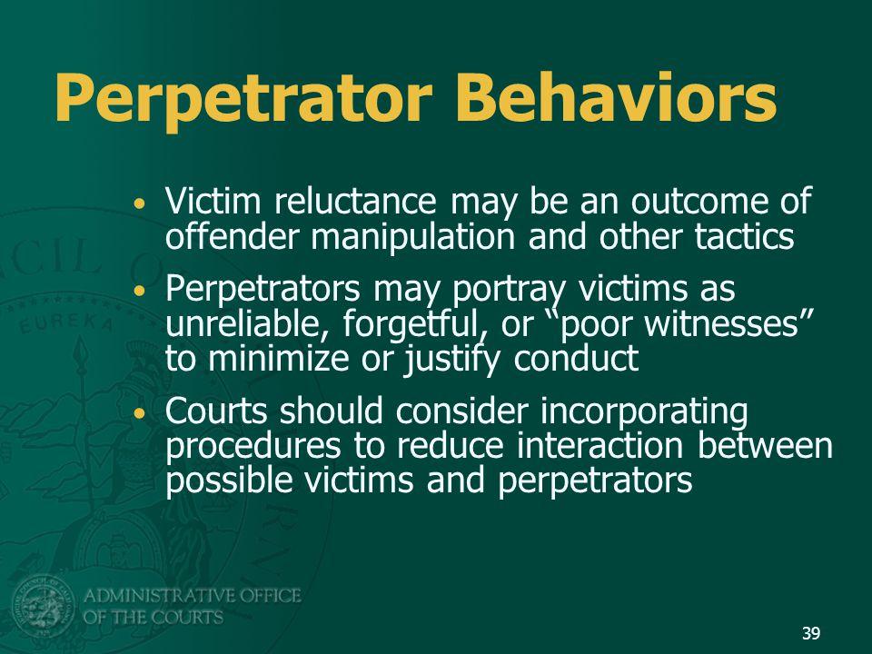 Perpetrator Behaviors