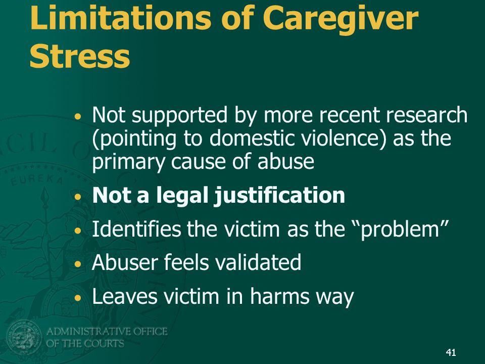 Limitations of Caregiver Stress