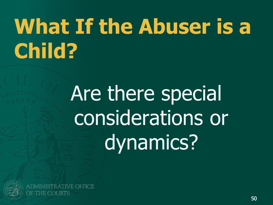 What If the Abuser is a Child