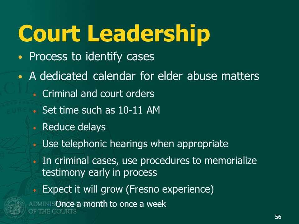 Court Leadership Process to identify cases