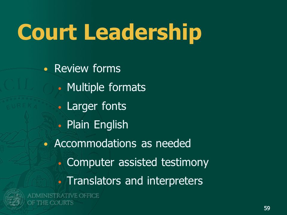 Court Leadership Review forms Multiple formats Larger fonts
