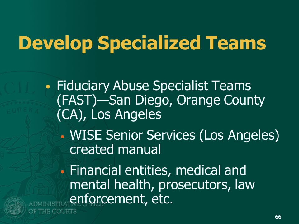 Develop Specialized Teams