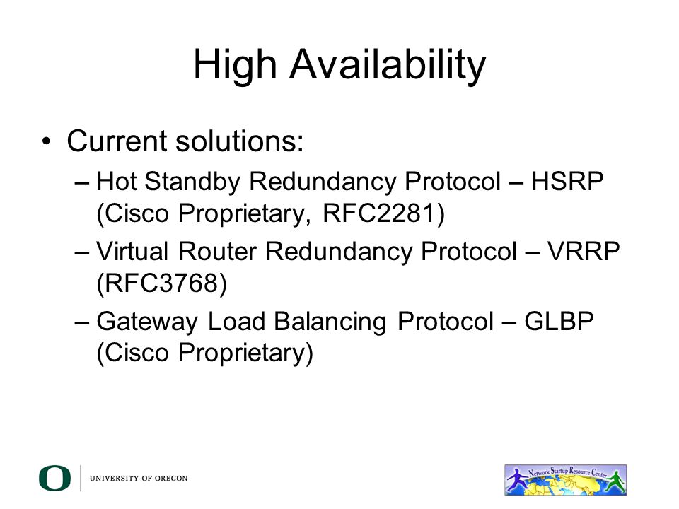 High Availability Current solutions: