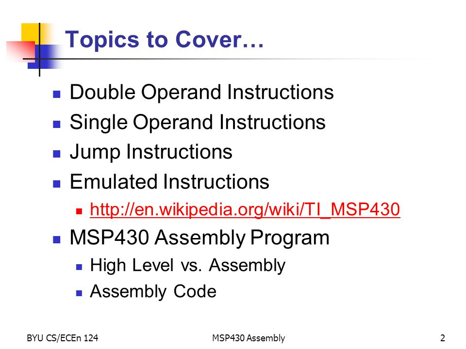 Topics to Cover… Double Operand Instructions