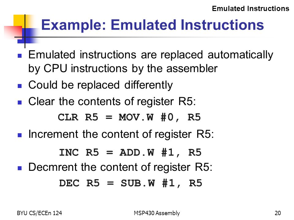 Example: Emulated Instructions