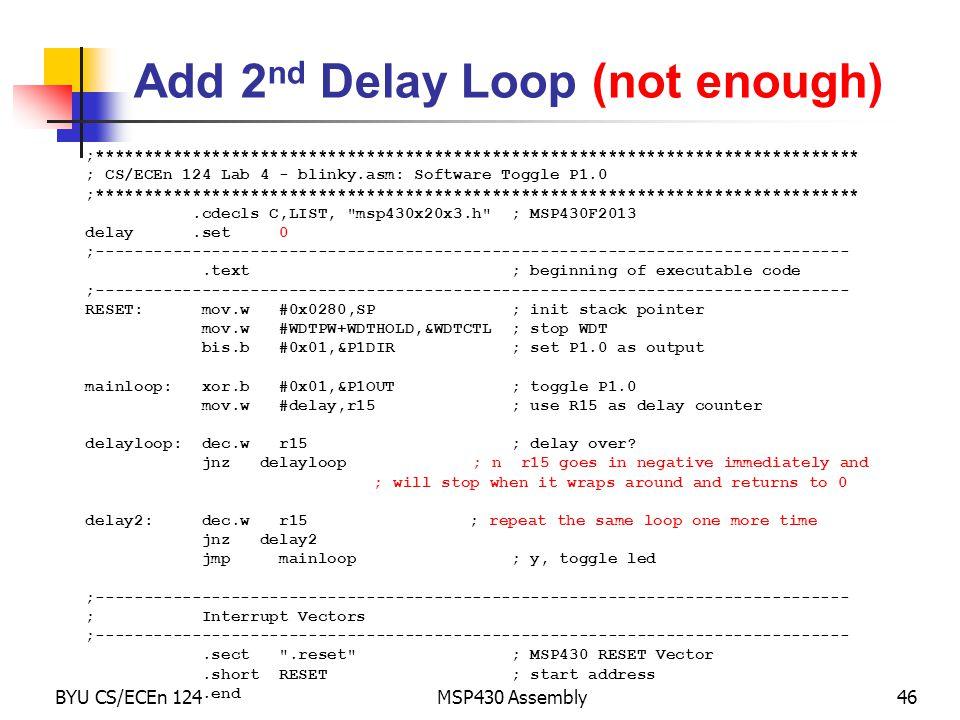 Add 2nd Delay Loop (not enough)