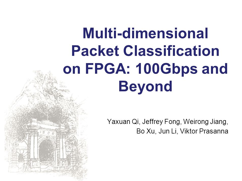 Multi-dimensional Packet Classification on FPGA: 100Gbps and Beyond