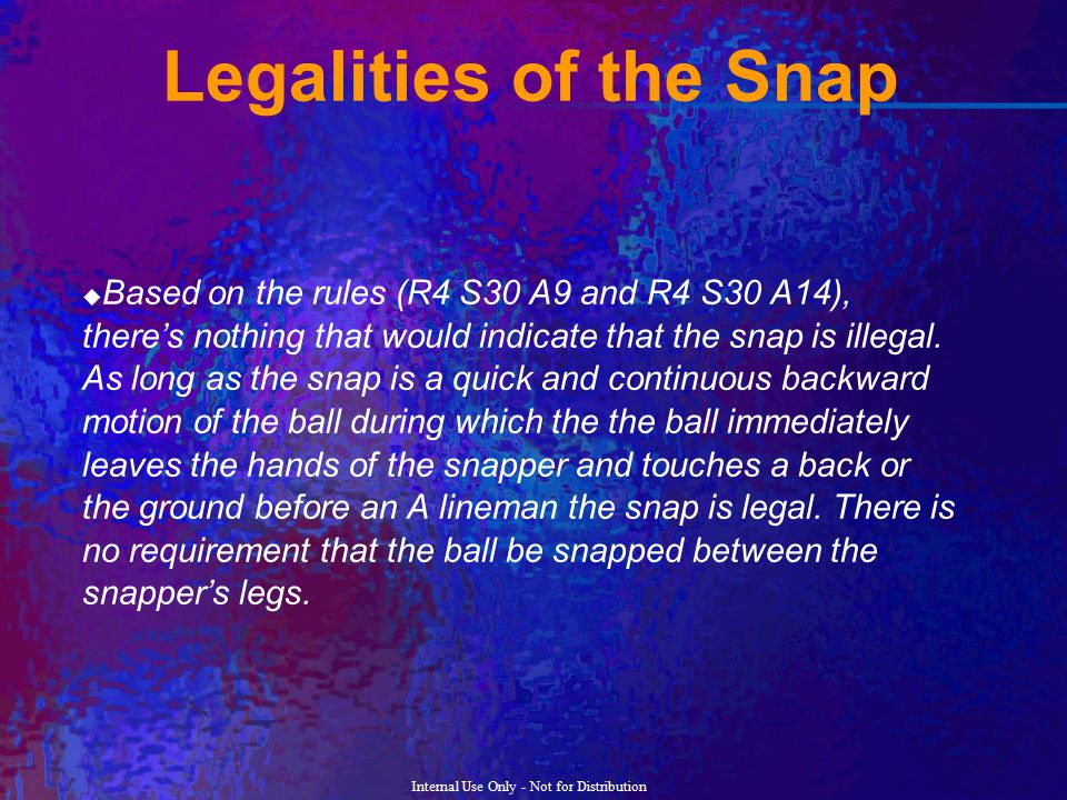 Legalities of the Snap