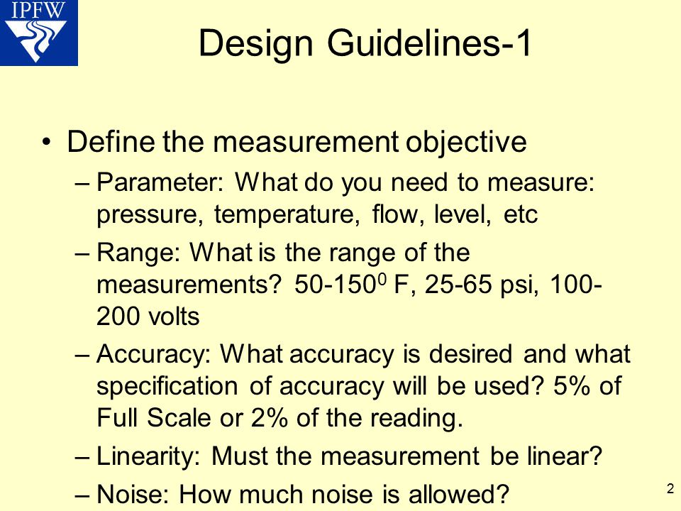 Design Guidelines-1 Define the measurement objective