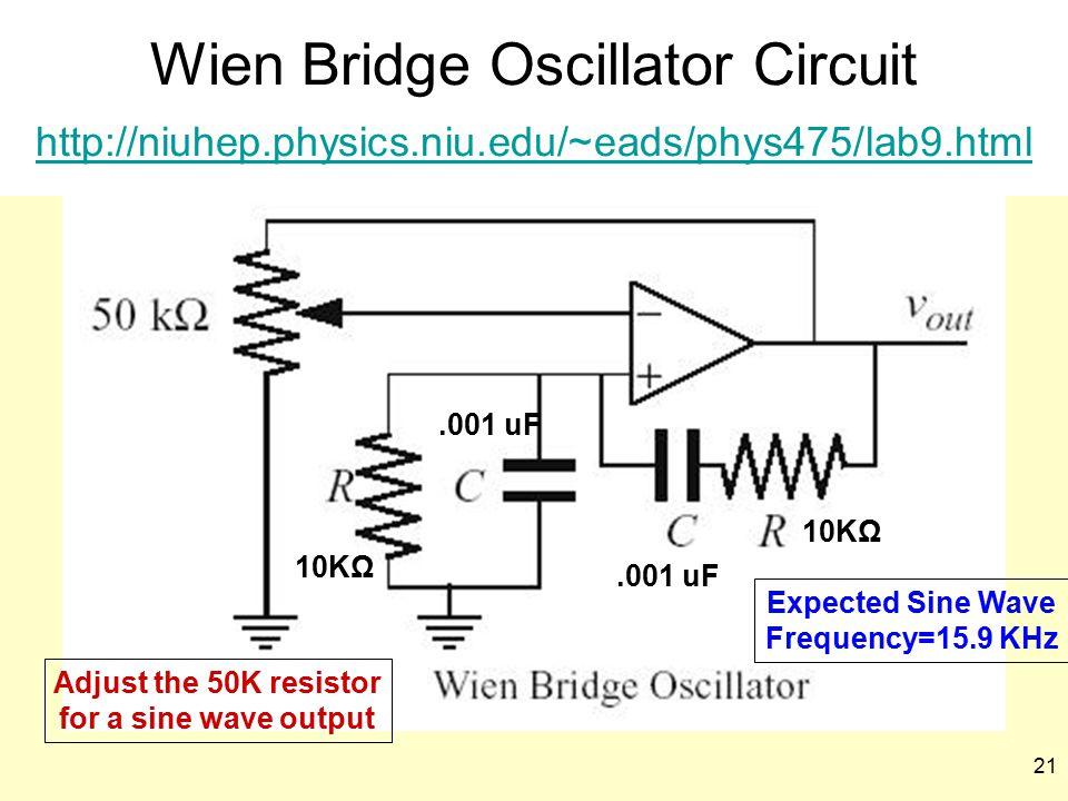 Wien Bridge Oscillator Circuit http://niuhep. physics. niu