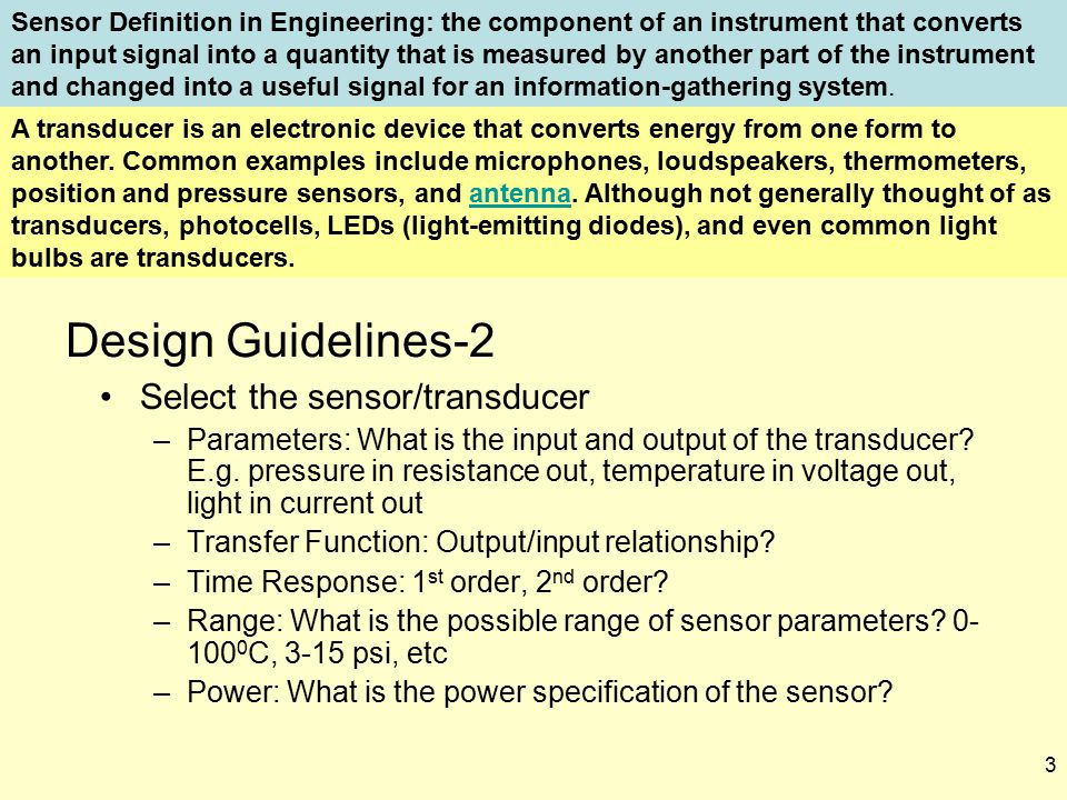 Design Guidelines-2 Select the sensor/transducer