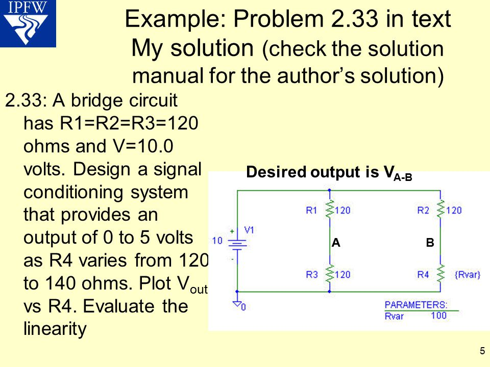 Example: Problem 2.33 in text My solution (check the solution manual for the author's solution)