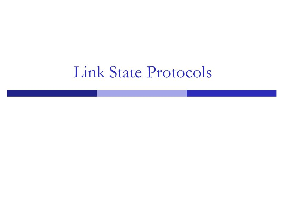 Link State Protocols 35