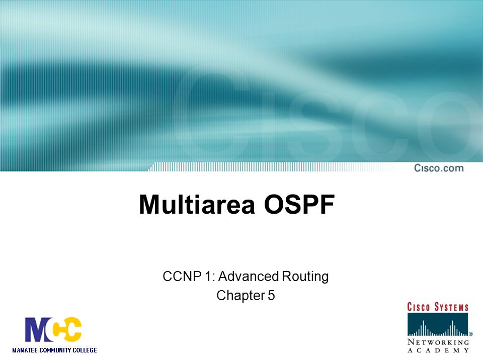 CCNP 1: Advanced Routing