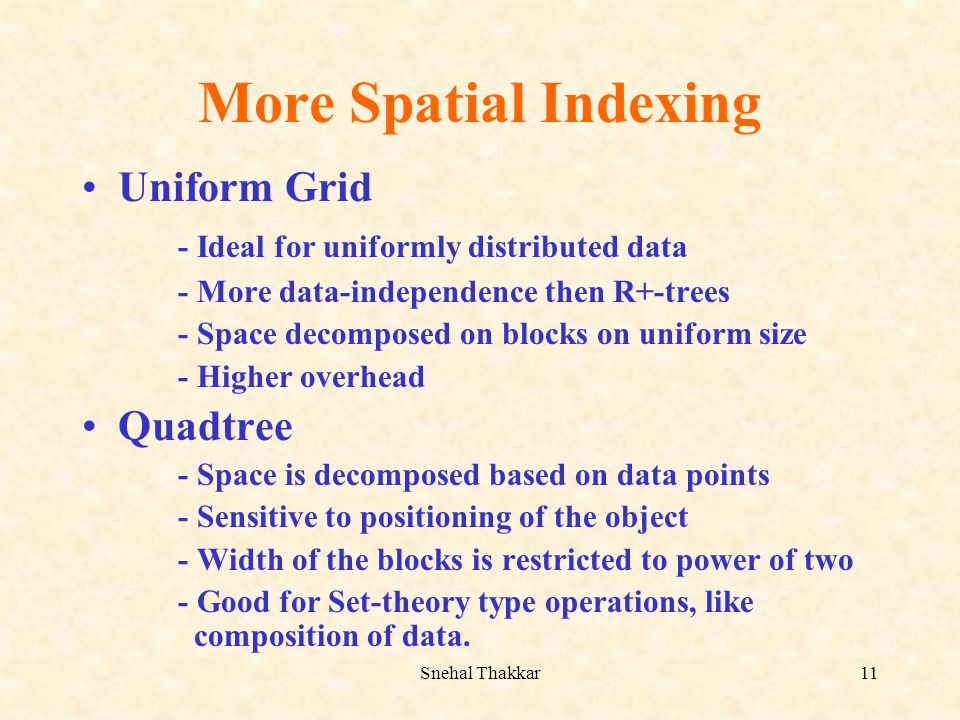 More Spatial Indexing Uniform Grid
