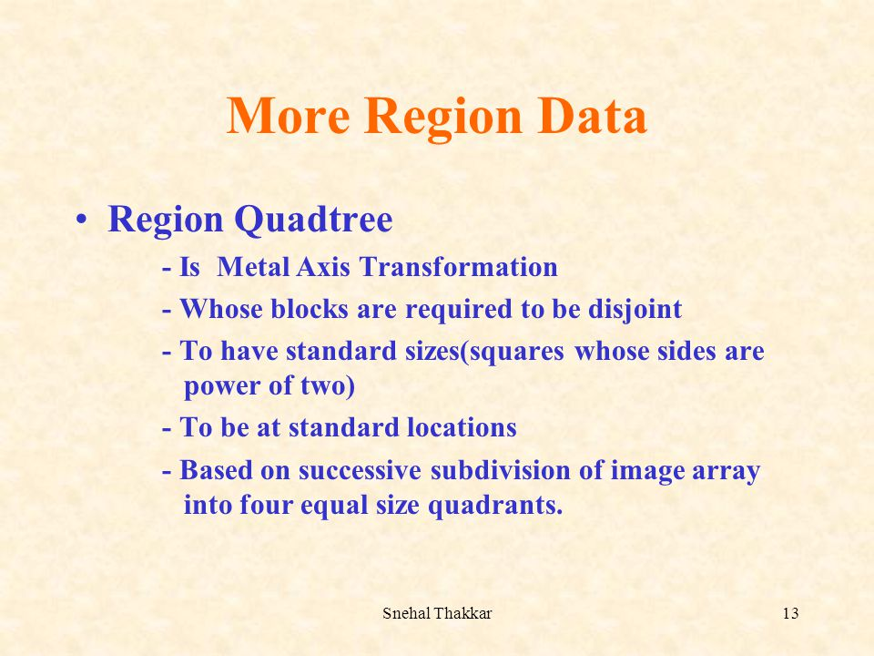 More Region Data Region Quadtree - Is Metal Axis Transformation