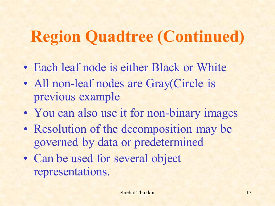 Region Quadtree (Continued)