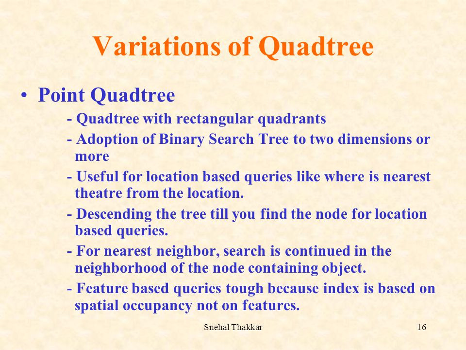 Variations of Quadtree