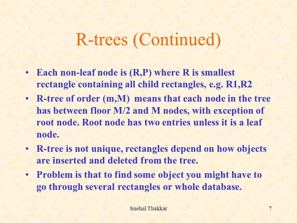 R-trees (Continued) Each non-leaf node is (R,P) where R is smallest rectangle containing all child rectangles, e.g. R1,R2.