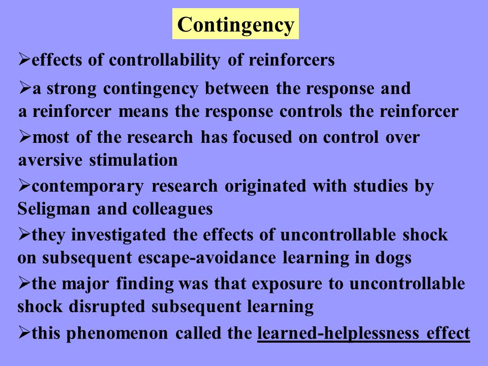Contingency effects of controllability of reinforcers