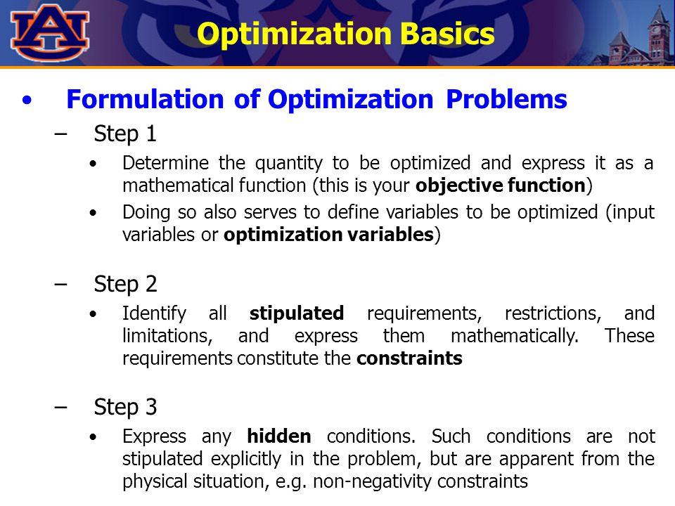 Optimization Basics Formulation of Optimization Problems Step 1 Step 2