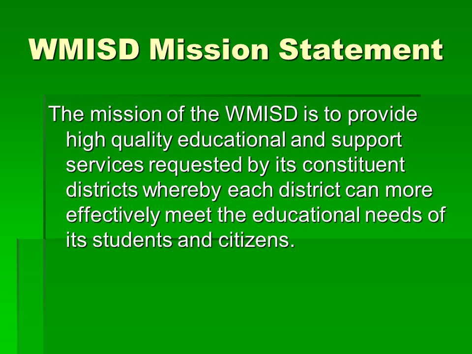 WMISD Mission Statement