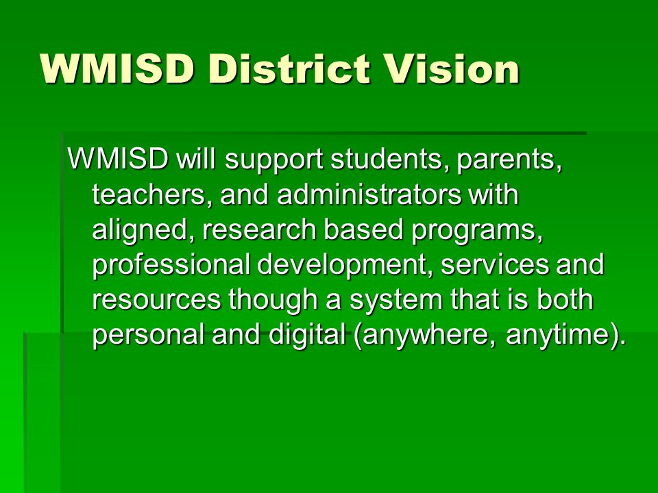 WMISD District Vision