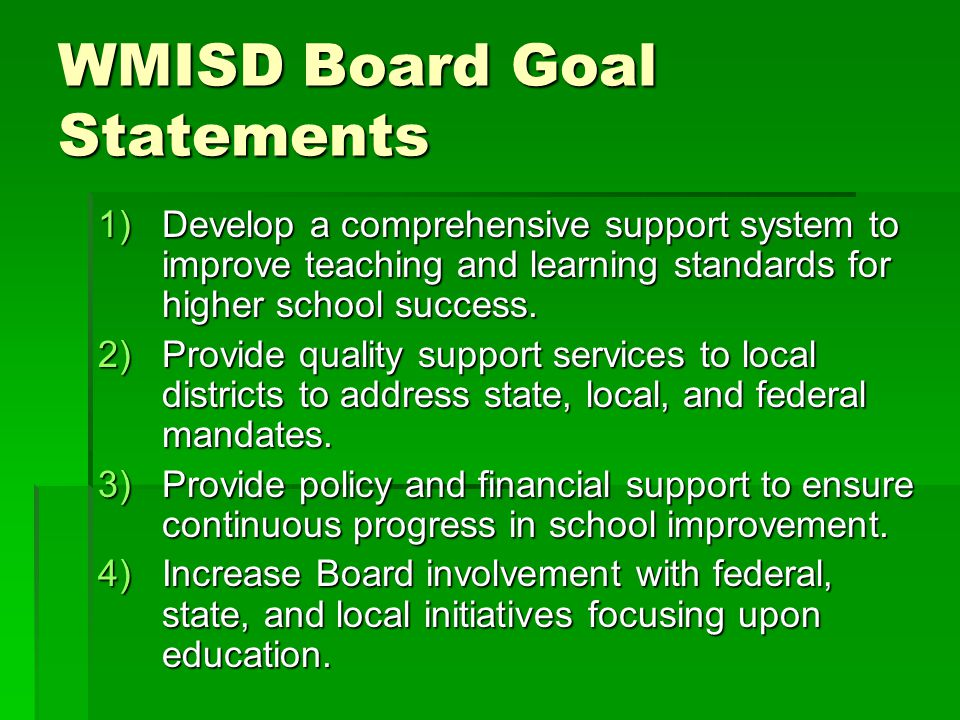 WMISD Board Goal Statements
